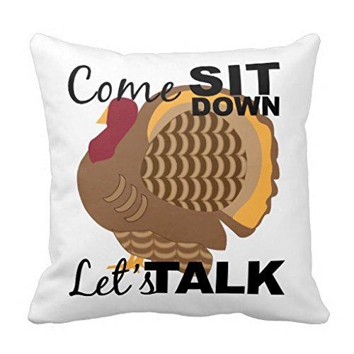 Lets Talk Turkey 18*18 pillow Case