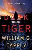(DARK TIGER ) BY Tapply, William G. (Author) Hardcover Published on (09 , 2009)