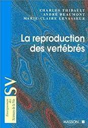 La reproduction des vertébrés