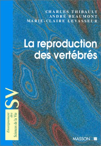 La reproduction des vertbrs