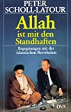 Allah ist mit den Standhaften - Peter Scholl-Latour