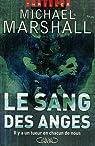 Le sang des anges par Marshall Smith