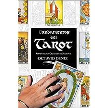 Fundamentos Del Tarot: Adivinacion Y Crecimiento Personal