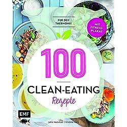 100 – Clean-Eating-Rezepte für den Thermomix: Mit Fitnessplakat
