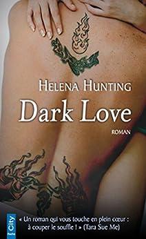 Dark Love par [Hunting, Helena]