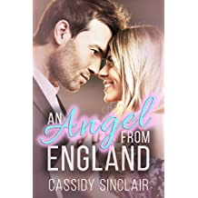 An Angel from England (Clean and Wholesome Christian Romance) (English Edition)