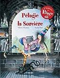 Pélagie la Sorcière (1CD audio)