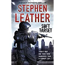 Soft Target (The Spider Shepherd Thrillers Book 2)