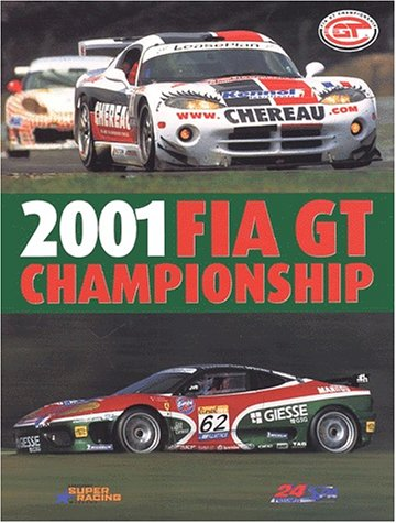2001-fia-gt-championship-proximus-24-hours-of-spa-edition-bilingue-francais-anglais-l-annee-chrono