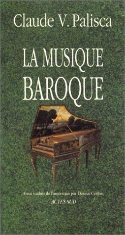 La musique baroque : Essai