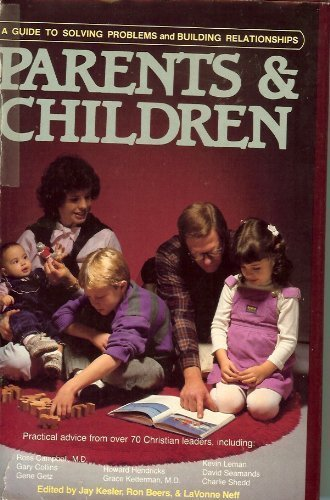 Parents & Children by Jay Kesler (1986-09-03)