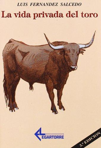 Vida privada del toro