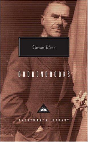 Buddenbrooks: The Decline of a Family (Everyman's Library Classics & Contemporary Classics)