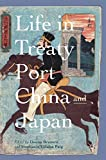 Life in Treaty Port China and Japan -