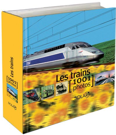 TRAINS EN 1001 PHOTOS