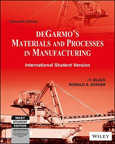 Degarmo's Materials and Processes in Manufacturing, 11ed, ISV (WSE)