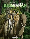 Retour sur Aldébaran - tome 2 - Épisode 2