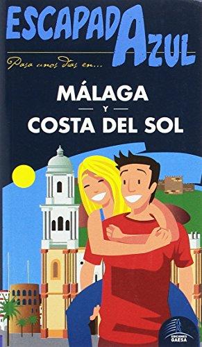 Málaga y Costa del Sol escapada azul por Manuel Monreal Iglesia