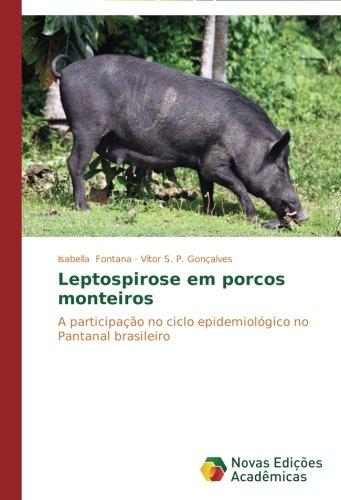 Leptospirose em porcos monteiros por Fontana Isabella