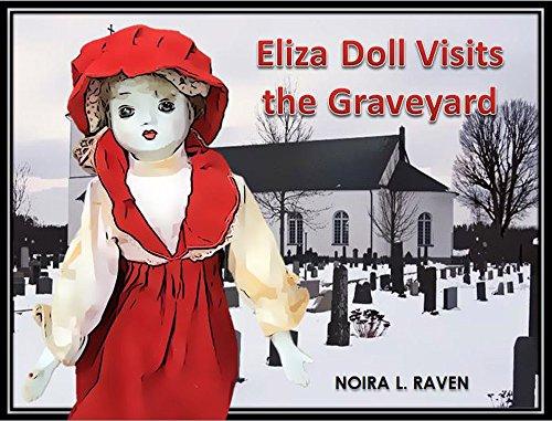 Eliza Doll Visits the Graveyard (English Edition) (Graveyard Doll)