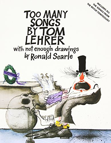 too-many-songs-by-tom-lehrer-with-not-enough-drawings-by-ronald-searle