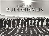 Gesichter des Buddhismus: Ein Bildband zum Buddhismus als innerer Friede und Heiterkeit der Seele; Schwarzweißbilder aus dem Himalajavon Mönchen und Nomaden, von Gesichtern und Landschaften