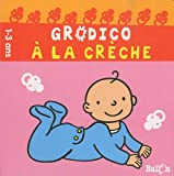 """Afficher """"Grodico à la crèche"""""""