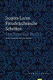 Freuds technische Schriften: Das Seminar, Buch I