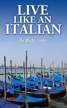 Live Like an Italian by [Zullo, Rick]