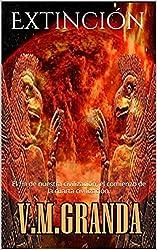 Extinción: El fin de nuestra civilización. Versión extendida sólo para ebook.