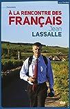 À la rencontre des français (DOCUMENTS) (French Edition)