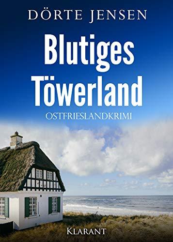 Buchseite und Rezensionen zu 'Blutiges Töwerland. Ostfrieslandkrimi' von Dörte Jensen