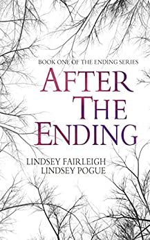 After The Ending (The Ending Series, #1) (English Edition) de [Fairleigh, Lindsey, Pogue, Lindsey]