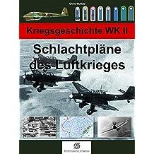 Schlachtpläne des Luftkrieges