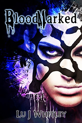 BloodMarked (The Fraktioneers Book 1) by [Whitley, Lu J]