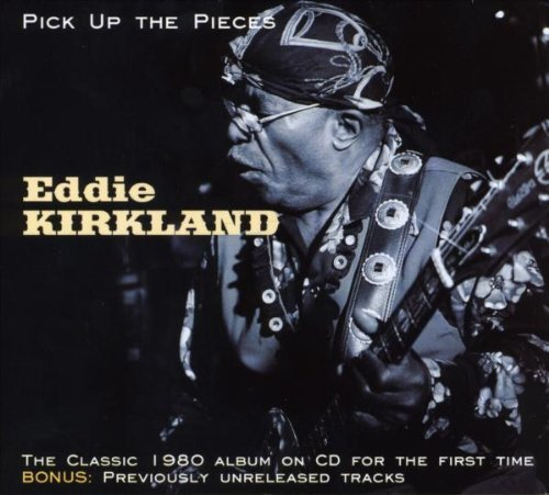 Pick Up The Pieces by Eddie Kirkland (10 Pickup)