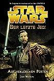 Star Wars - Der letzte Jedi, Bd. 1: Auf verlorenem Posten