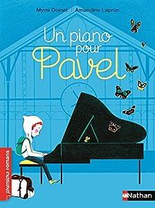 vignette de 'Un piano pour Pavel (Mymi Doinet)'