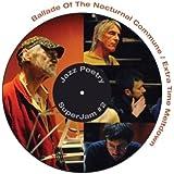 Ballade Of The Nocturnal Commune [Vinyl Single]