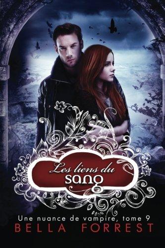 Une nuance de vampire 9: Les liens du sang