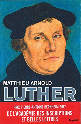 Martin Luther (Biographies Historiques)
