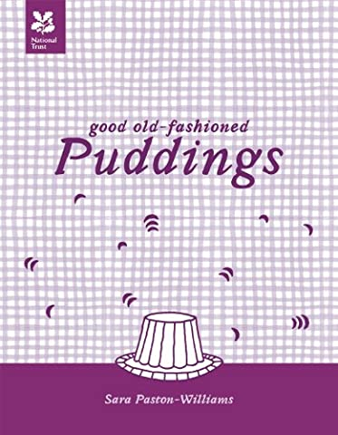 Good Old-Fashioned Puddings New Edition (National Trust