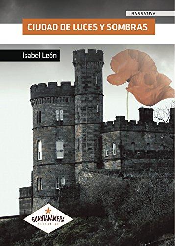 Ciudad de luces y sombras por Isabel León