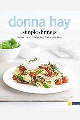 simple dinners: 140 neue Rezepte, Tipps und Tricks für die schnelle Küche Taschenbuch