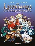 Les Légendaires - Les Chroniques de Darkhell 01. Ténébris de Patrick Sobral
