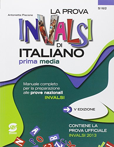 La prova INVALSI di italiano. Per la Scuola media