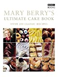 Image de Mary Berry's Ultimate Cake Book (Second Edition)