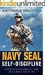 Navy Seal: Self-Discipline: Greatest...