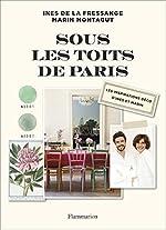 Sous les toits de Paris de Ines de La Fressange