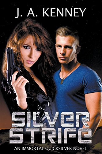 Silver Strife (Immortal Quicksilver #1)